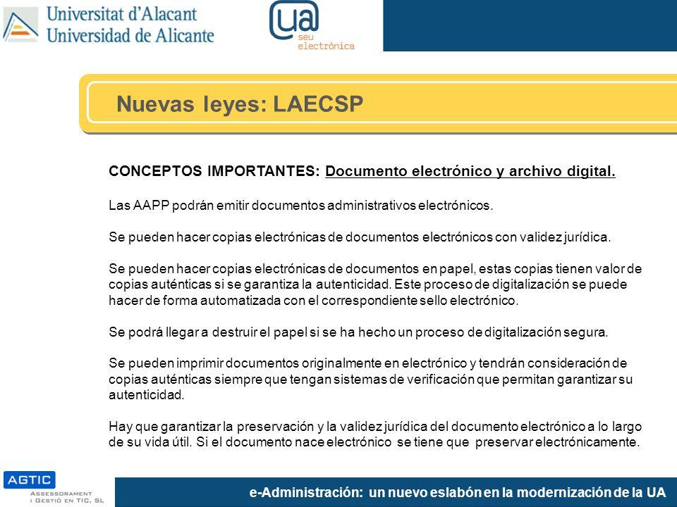 e-Administración: un nuevo eslabón en la modernización de la UA CONCEPTOS IMPORTANTES: Documento electrónico y archivo digital.