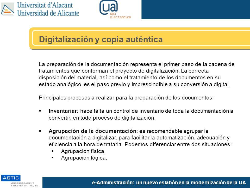 e-Administración: un nuevo eslabón en la modernización de la UA La preparación de la documentación representa el primer paso de la cadena de tratamientos que conforman el proyecto de digitalización.