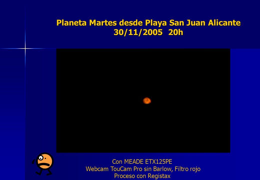 Planeta Martes desde Playa San Juan Alicante 30/11/2005 20h Con MEADE ETX125PE Webcam TouCam Pro sin Barlow, Filtro rojo Proceso con Registax