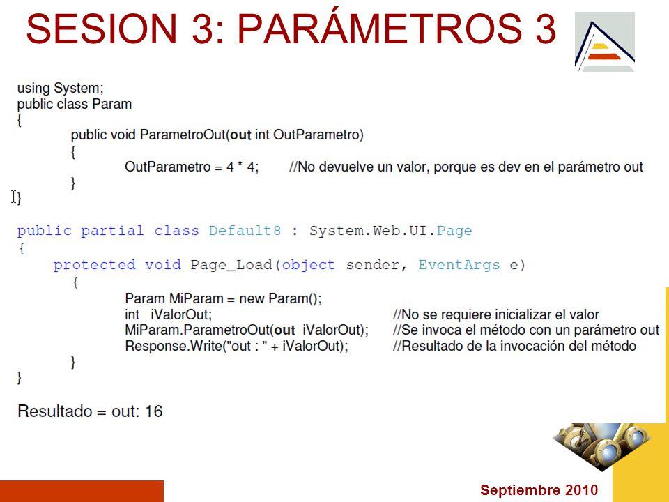 Septiembre 2010 SESION 3: PARÁMETROS 3