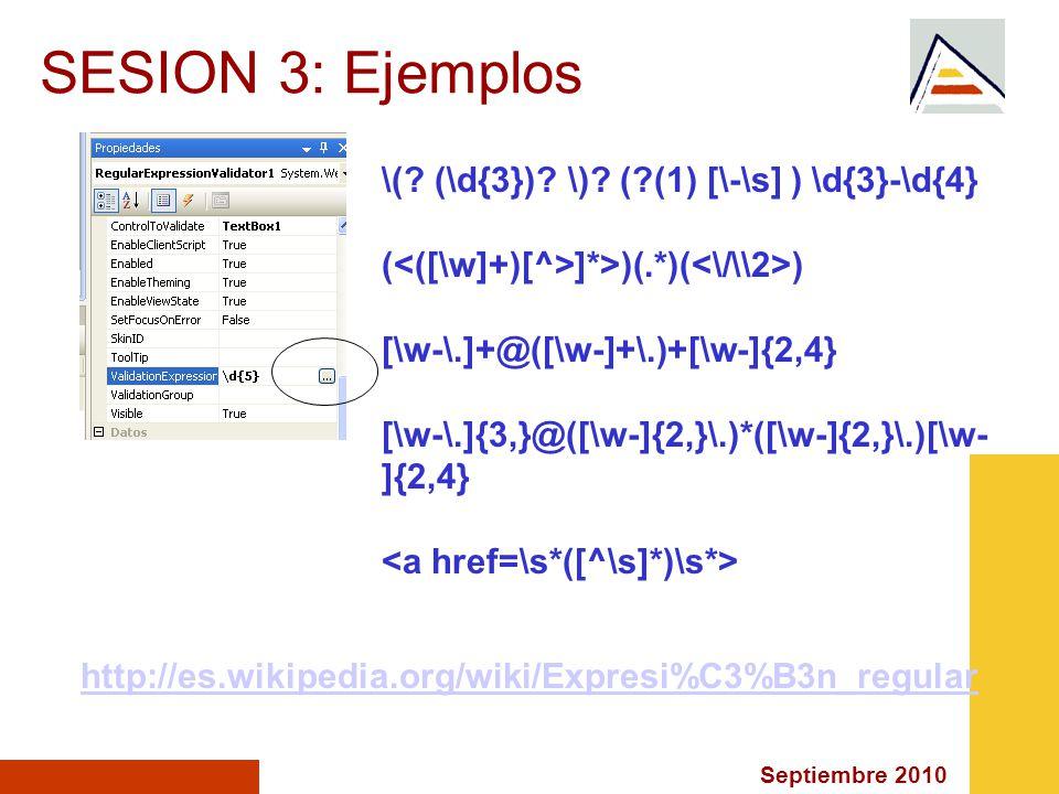 Septiembre 2010 SESION 3: Ejemplos \(. (\d{3}). \).