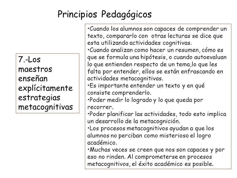 Principios Pedagógicos 6.-La escuela organiza su acción educativa ampliando los espacios de aprendizaje más allá de la sala de clases. La sala de clas
