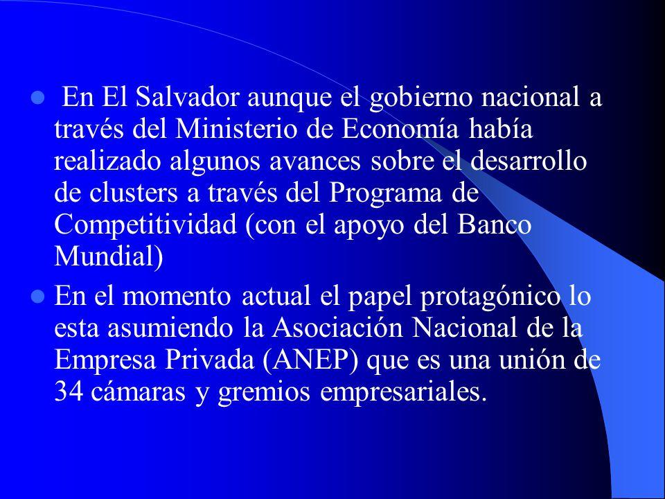 En Uruguay el desarrollo de las redes empresariales ha sido impulsada por la Cámara de Industrias del Uruguay con el apoyo del BID. En México el princ