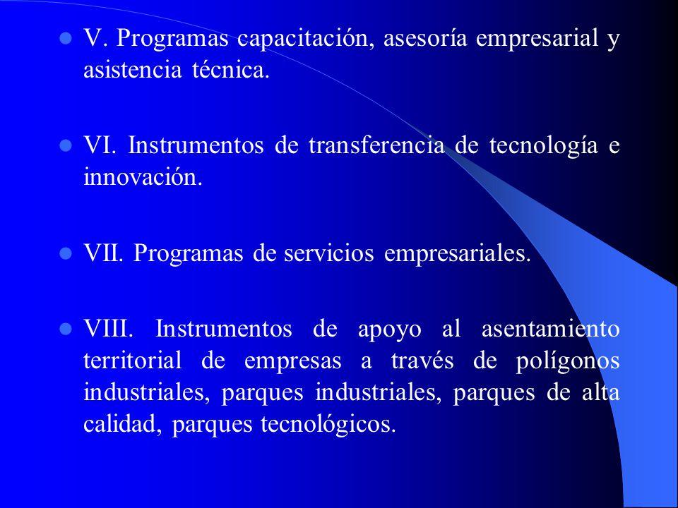 3.3 Los instrumentos de apoyo Algunos de los instrumentos utilizados por los agentes económicos para dicho fin son los siguientes: I. Promoción de inv