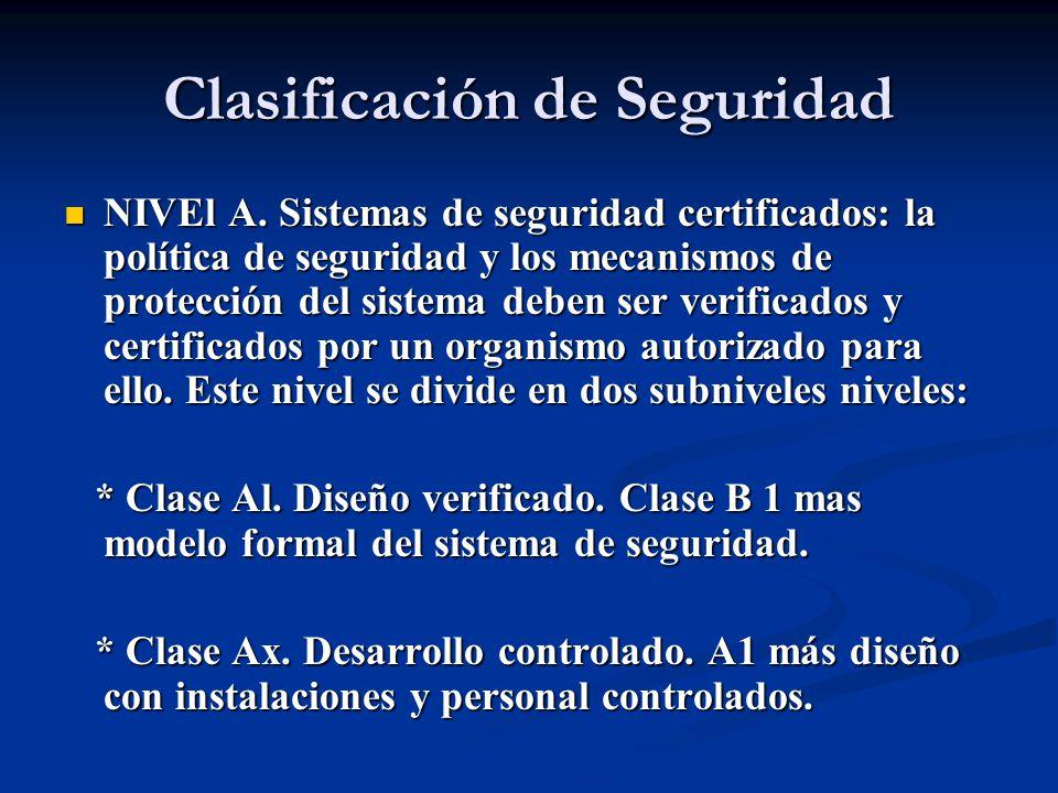 Clasificación de Seguridad NIVEl A.