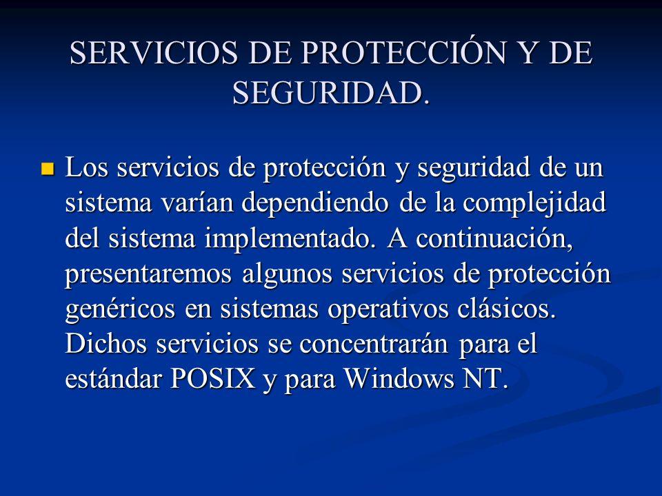 SERVICIOS DE PROTECCIÓN Y DE SEGURIDAD.