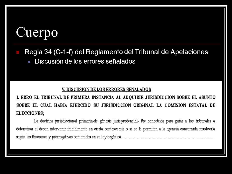 Cuerpo Regla 34 (C-1-g) del Reglamento del Tribunal de Apelaciones La Suplica