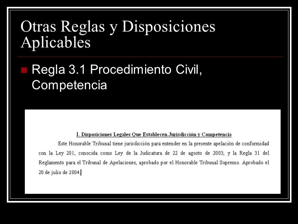 Otras Reglas y Disposiciones Aplicables Revisión al Tribunal de Apelaciones, Art.