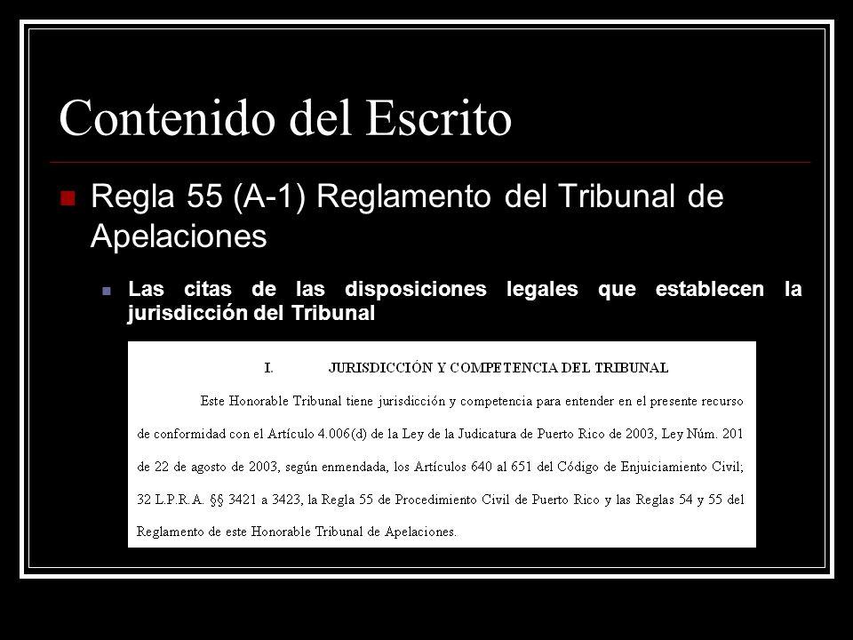 Contenido del Escrito Regla 55 (A-2), Reglamento Tribunal de Apelaciones Resumen de los Hechos