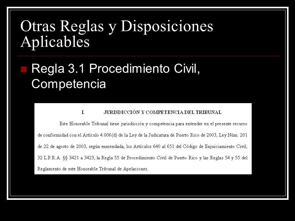Otras Reglas y Disposiciones Aplicables Regla 8.3 Procedimiento Civil, Adopción por Referencia y Exhibits Cuando se nombran los apéndices como referencia de documentos.