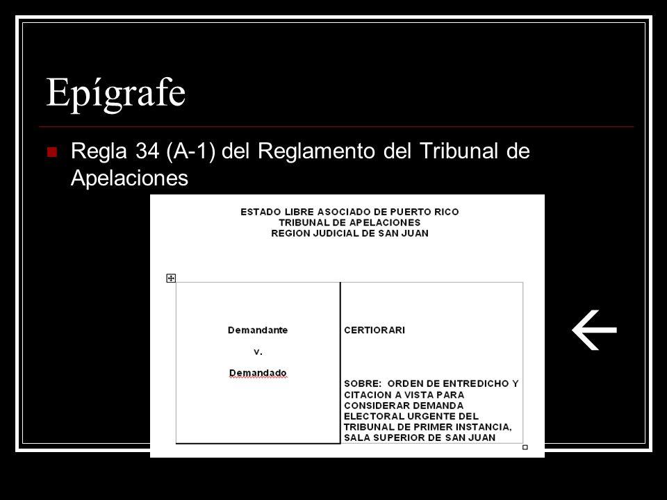 Información sobre abogados y partes Regla 34 (A-2) del Reglamento del Tribunal de Apelaciones