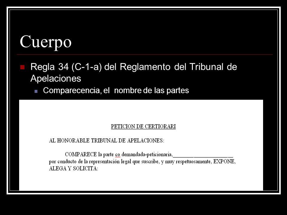 Cuerpo Regla 34 (C-1-b) del Reglamento del Tribunal de Apelaciones Disposiciones legales que establecen la jurisdicción y la competencia del Tribunal.
