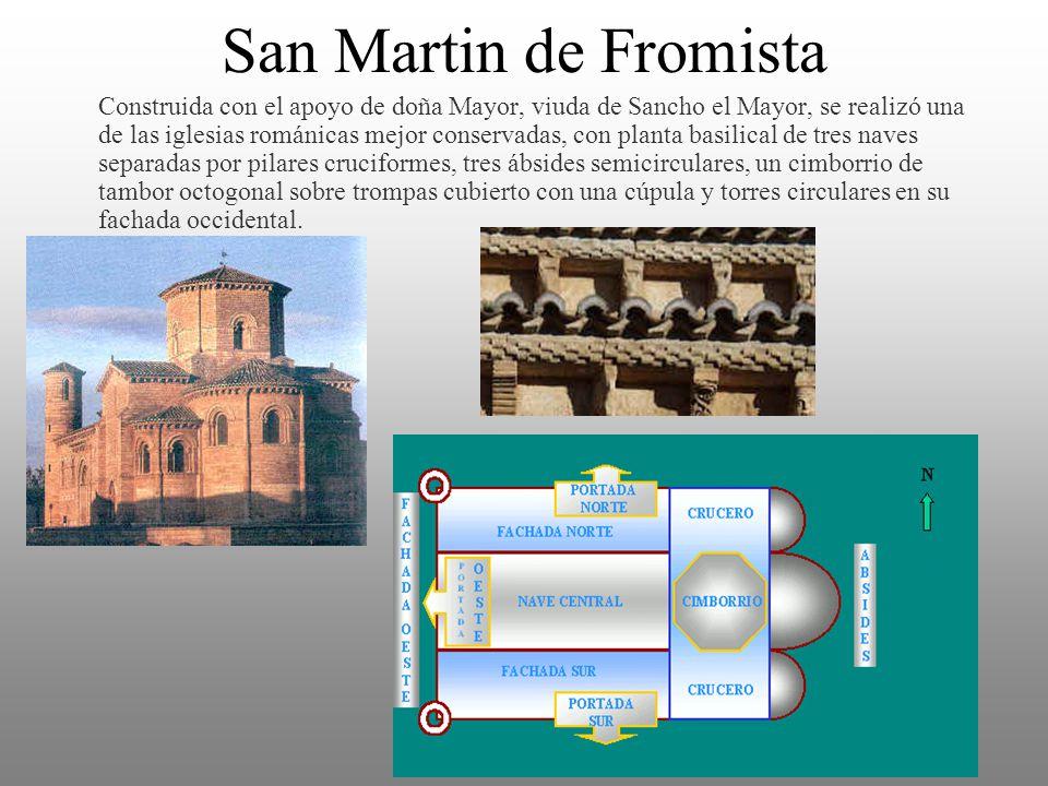 San Martin de Fromista Construida con el apoyo de doña Mayor, viuda de Sancho el Mayor, se realizó una de las iglesias románicas mejor conservadas, co