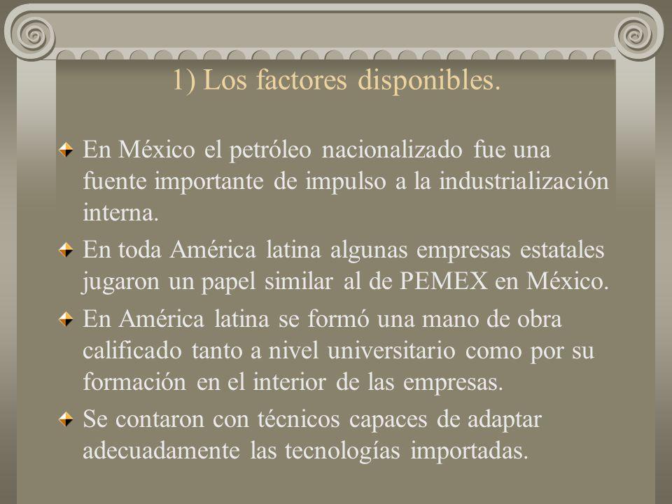 b2) LO DIAMANTOSO, EL JADE Y EL CARBÓN. En todo el período de sustitución de importaciones hubo regiones en. las cuales se configuraron ventajas que p