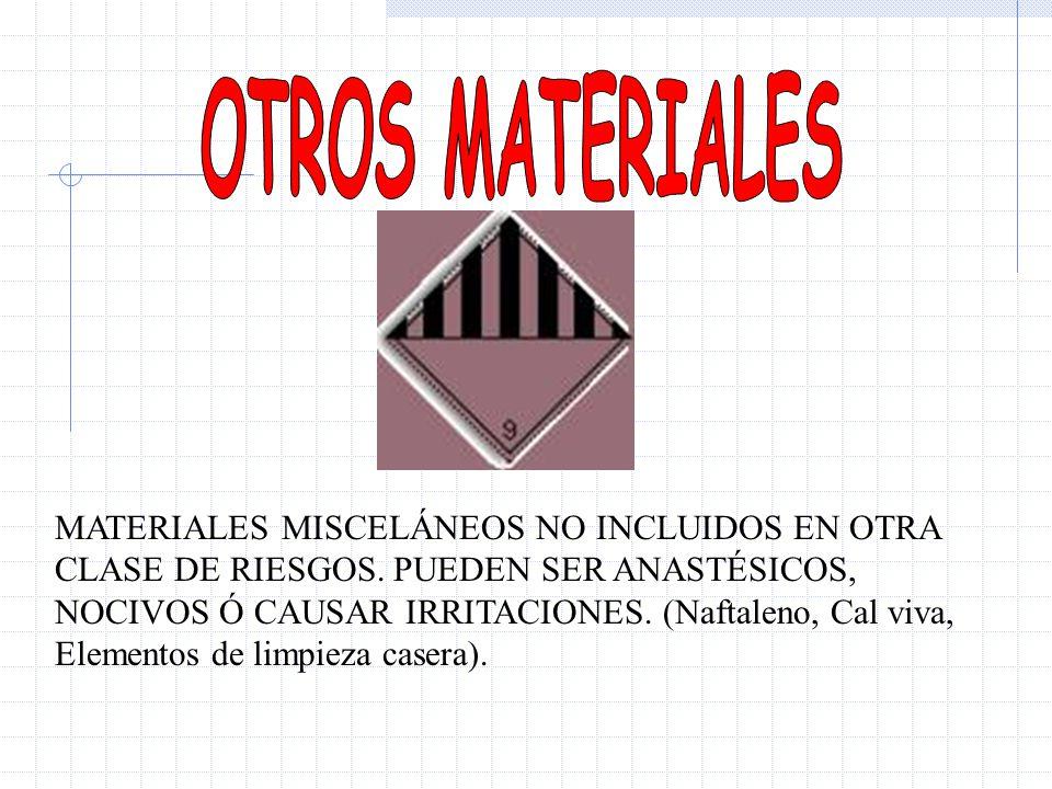 MATERIALES MISCELÁNEOS NO INCLUIDOS EN OTRA CLASE DE RIESGOS. PUEDEN SER ANASTÉSICOS, NOCIVOS Ó CAUSAR IRRITACIONES. (Naftaleno, Cal viva, Elementos d