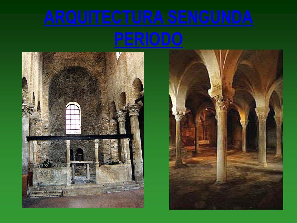 ARQUITECTURA SENGUNDA PERIODO