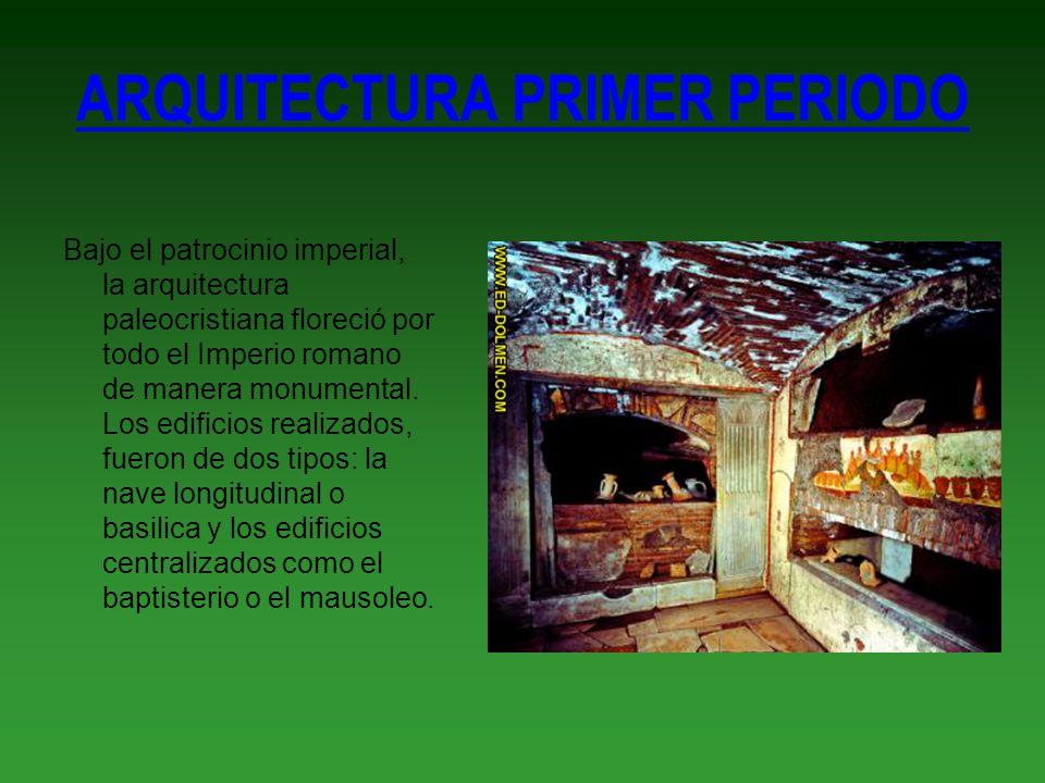 ARQUITECTURA PRIMER PERIODO Bajo el patrocinio imperial, la arquitectura paleocristiana floreció por todo el Imperio romano de manera monumental. Los