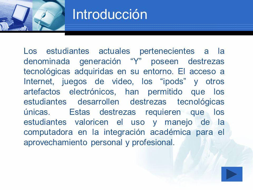 Los estudiantes actuales pertenecientes a la denominada generación Y poseen destrezas tecnológicas adquiridas en su entorno. El acceso a Internet, jue