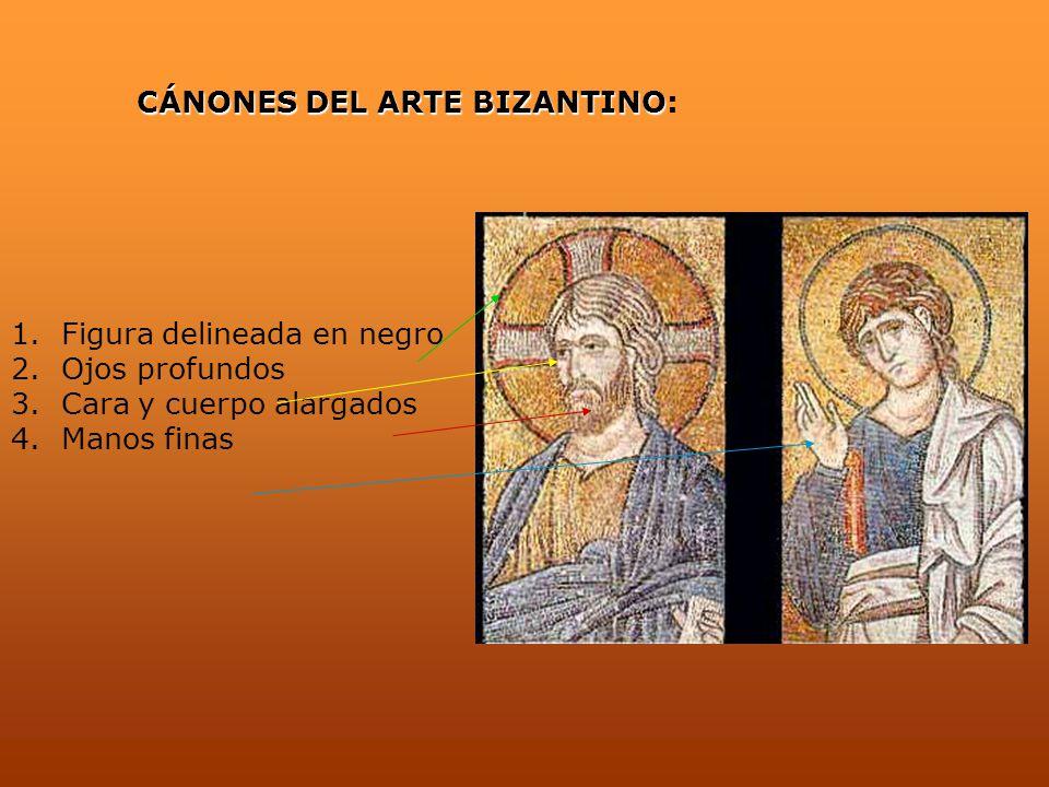 CÁNONES DEL ARTE BIZANTINO CÁNONES DEL ARTE BIZANTINO: 1. Figura delineada en negro 2. Ojos profundos 3. Cara y cuerpo alargados 4. Manos finas