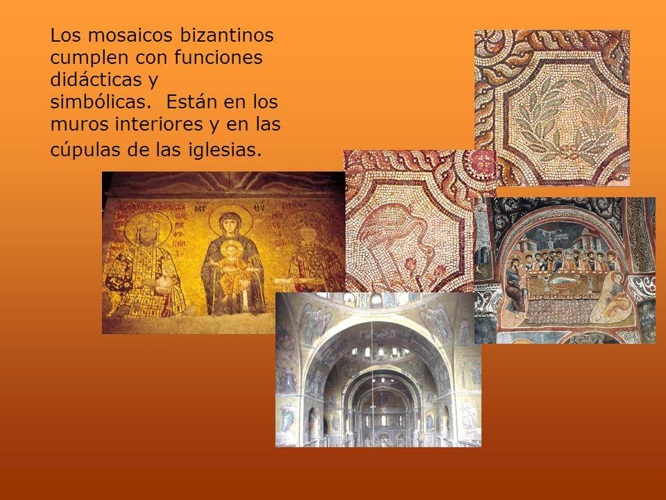 Los mosaicos bizantinos cumplen con funciones didácticas y simbólicas. Están en los muros interiores y en las cúpulas de las iglesias.