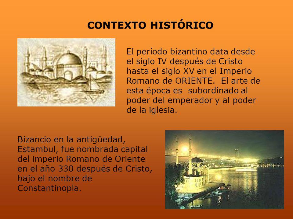 El período bizantino data desde el siglo IV después de Cristo hasta el siglo XV en el Imperio Romano de ORIENTE. El arte de esta época es subordinado