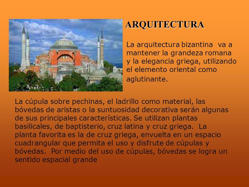 ARQUITECTURA La arquitectura bizantina va a mantener la grandeza romana y la elegancia griega, utilizando el elemento oriental como aglutinante. La cú