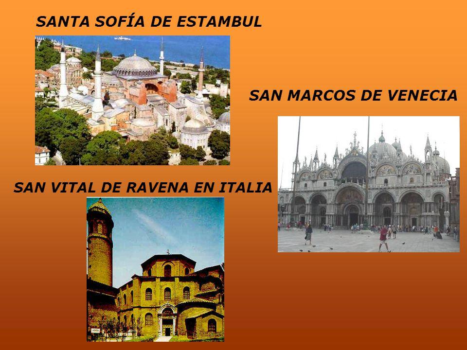 SANTA SOFÍA DE ESTAMBUL SAN MARCOS DE VENECIA SAN VITAL DE RAVENA EN ITALIA