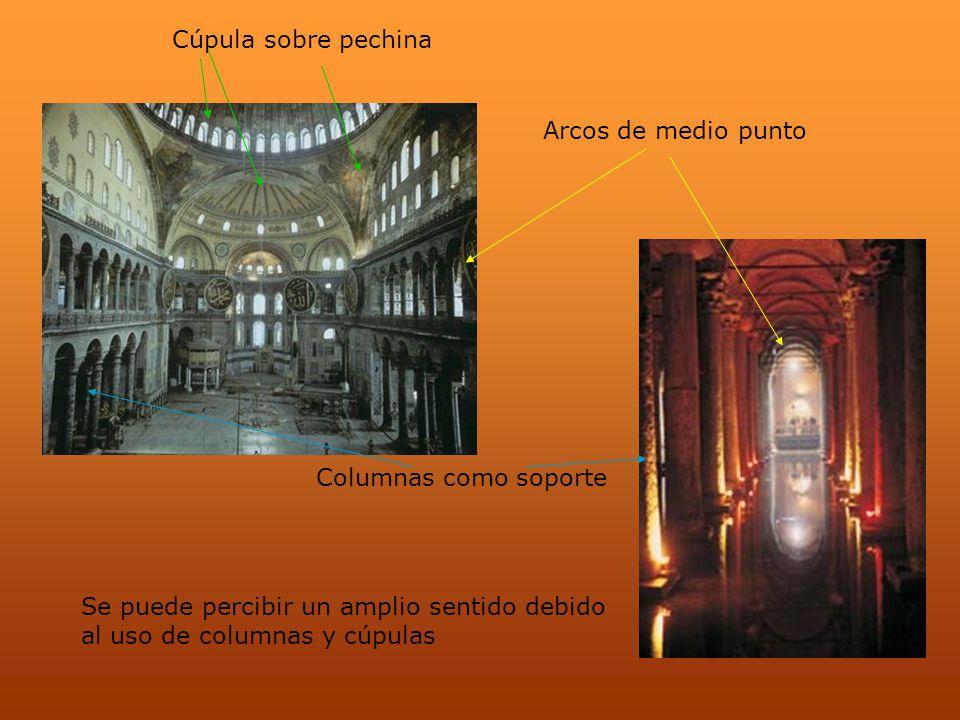 Arcos de medio punto Columnas como soporte Se puede percibir un amplio sentido debido al uso de columnas y cúpulas Cúpula sobre pechina