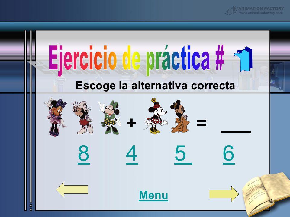 Escoge la alternativa correcta + = ___ 8 4 5 6 845 6 Menu