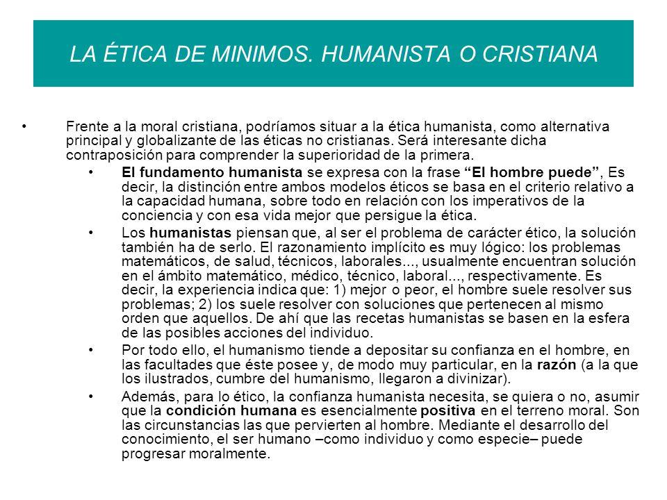 LA ÉTICA DE MINIMOS.