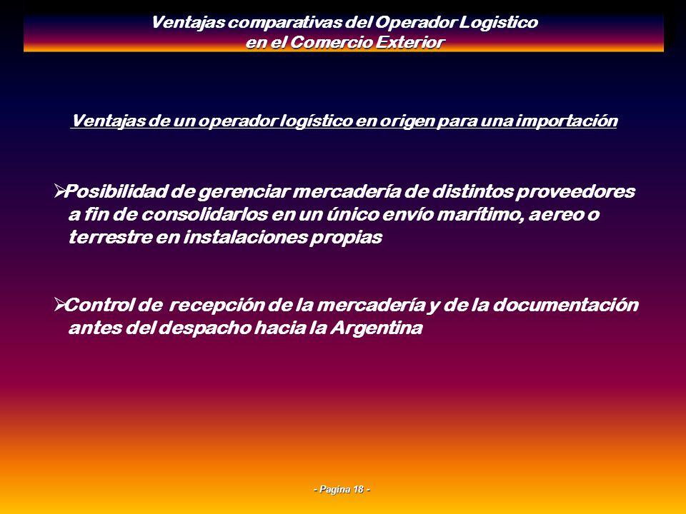 - Pagina 17 - El operador logistico como apoyo en el exterior Ventajas comparativas del Operador Logistico en el Comercio Exterior