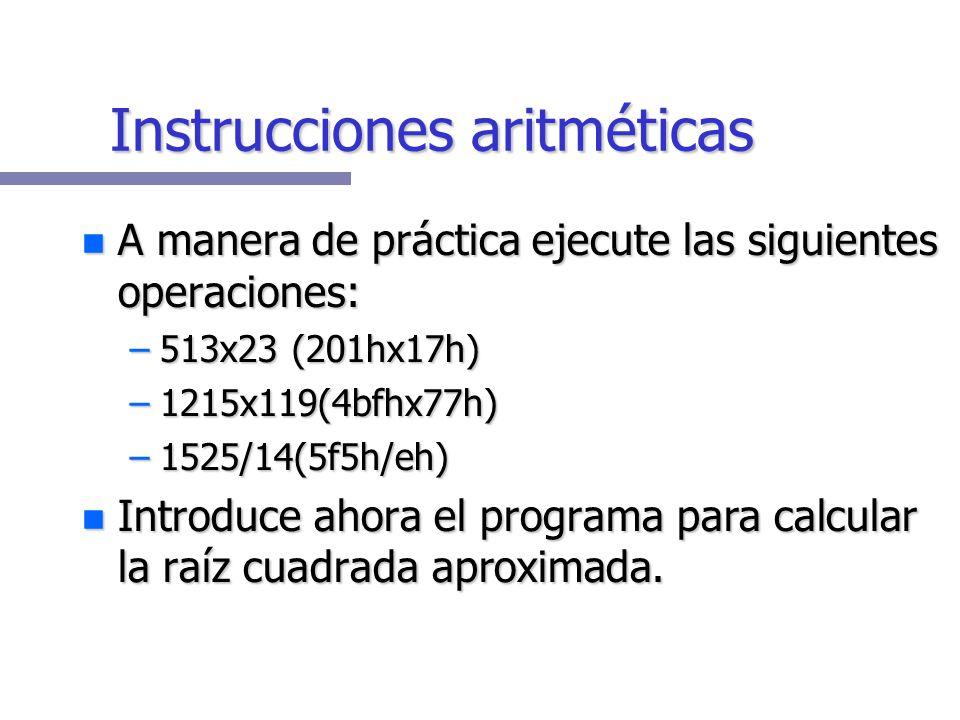 Ejecución rápida Esto desplegará algo parecido a lo siguiente: Esto desplegará algo parecido a lo siguiente: AX=01D1h=465=1+2+3+...+29+30 AX=01D1h=465