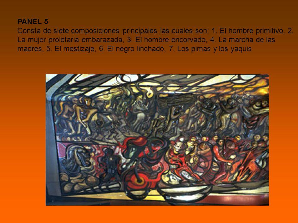 PANEL 5 Consta de siete composiciones principales las cuales son: 1.