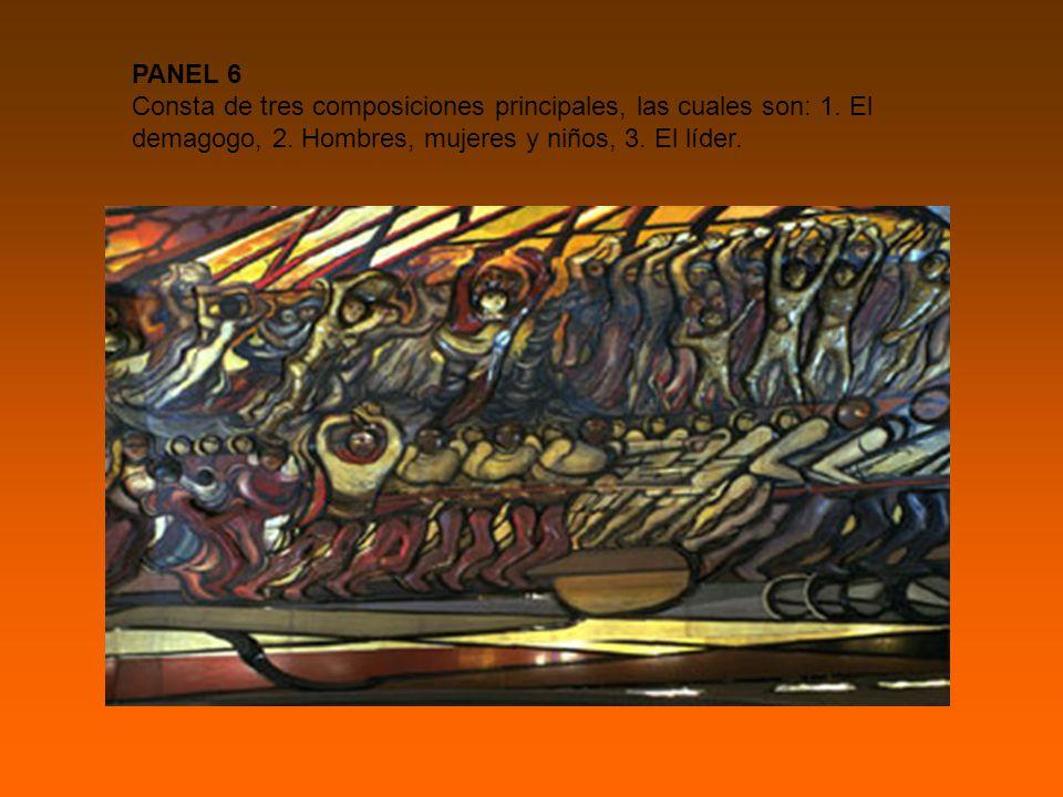 PANEL 6 Consta de tres composiciones principales, las cuales son: 1.