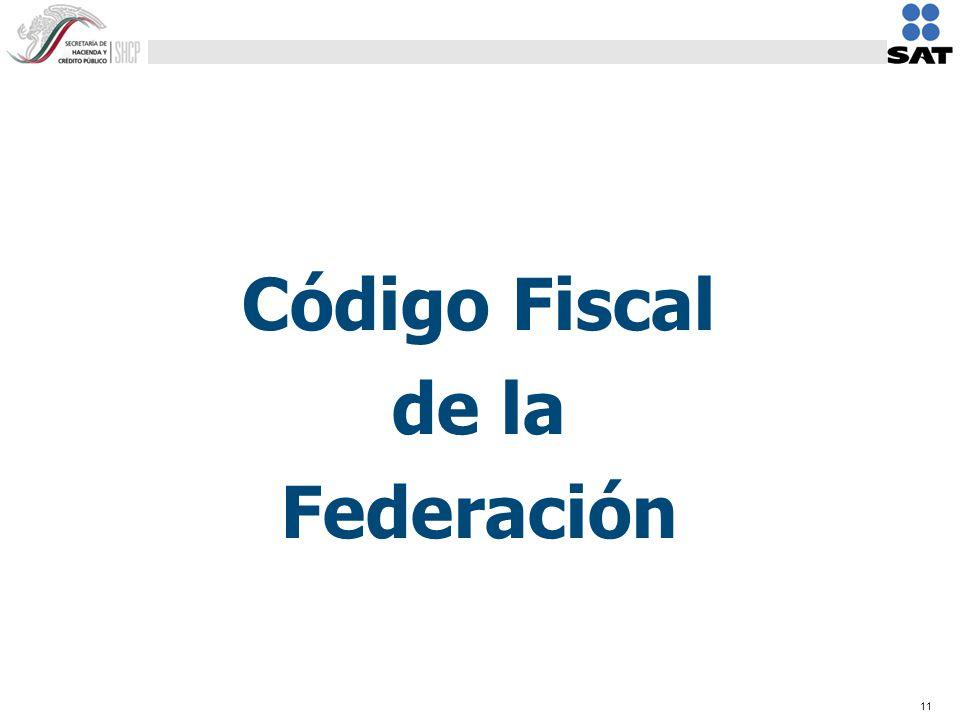 11 Código Fiscal de la Federación