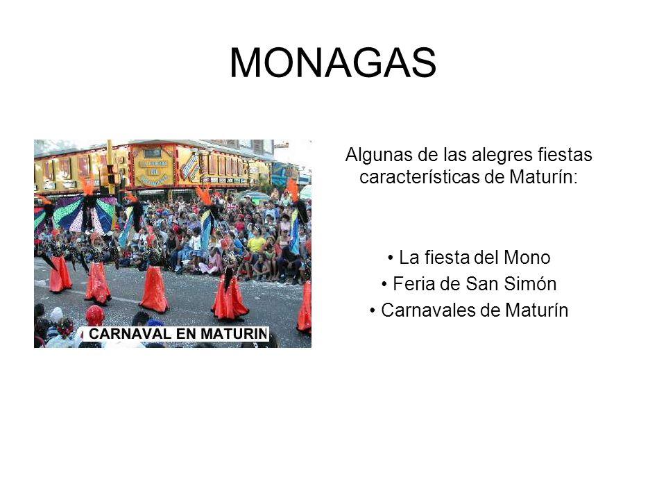 MONAGAS Algunas de las alegres fiestas características de Maturín: La fiesta del Mono Feria de San Simón Carnavales de Maturín