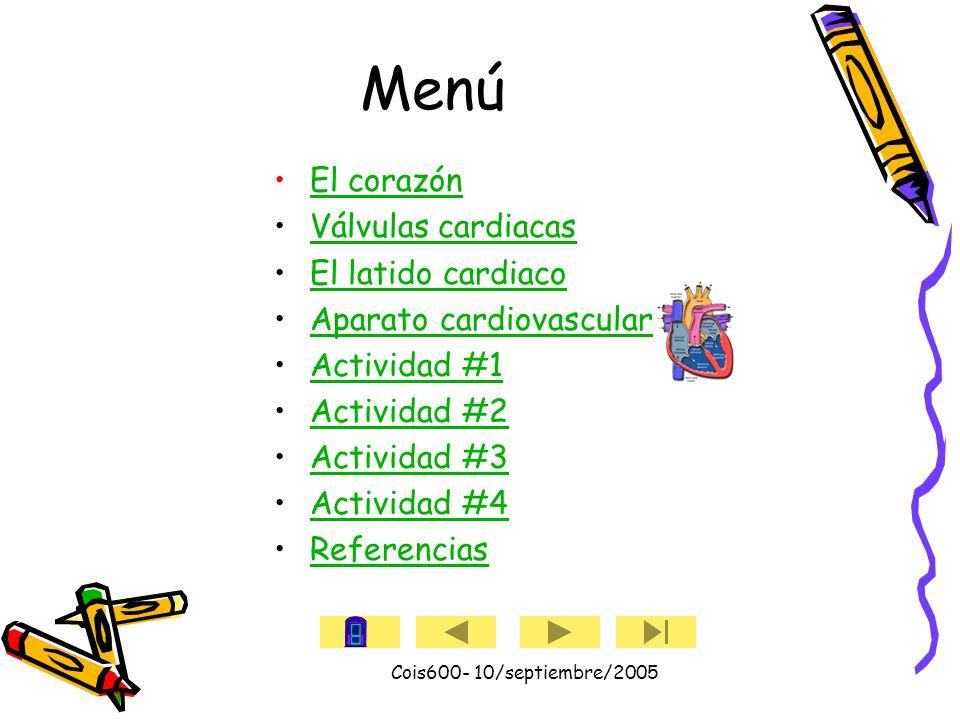 Cois600- 10/septiembre/2005 Ileana Ortiz Flores Tutorial Anatomía del corazón Universidad Metropolitana Aguadilla