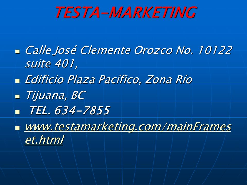 TESTA-MARKETING Calle José Clemente Orozco No.10122 suite 401, Calle José Clemente Orozco No.