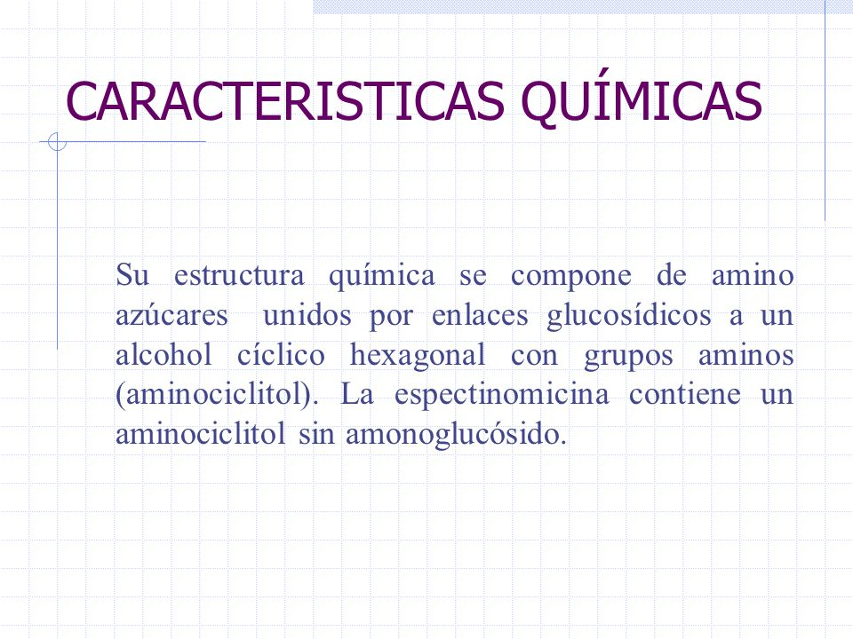 CLASIFICACION: 1.- AMINOGLICOSIDOS ESPECIFICOS DE ESPECTROS REDUCIDOS a) Estreptomicina b) Dihidroestreptomicina.