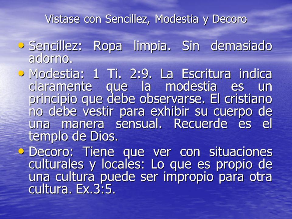 Distinción: DT.22:5. Este versículo aunque es una referencia al homosexualismo y lesbianismo; también nos da una pauta a una forma de vestir del creye