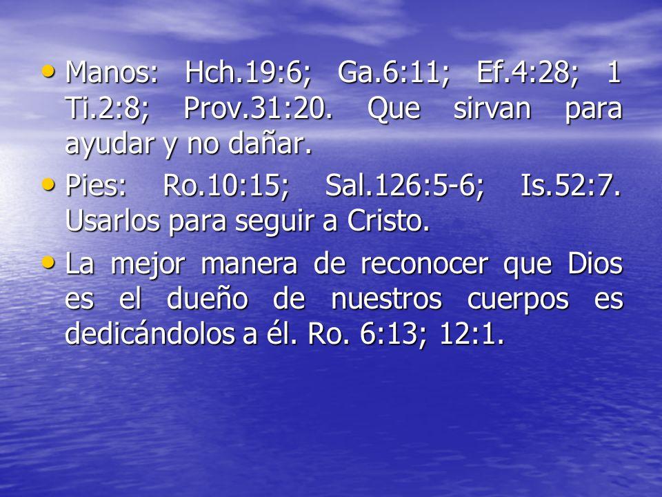 Use el cuerpo para glorificar a Dios. Miembros del cuerpo, y como pueden ser usados OIDOS. Mt. 13:9; Ap. 2:7. Escuchar lo que el Espíritu Santo dice.