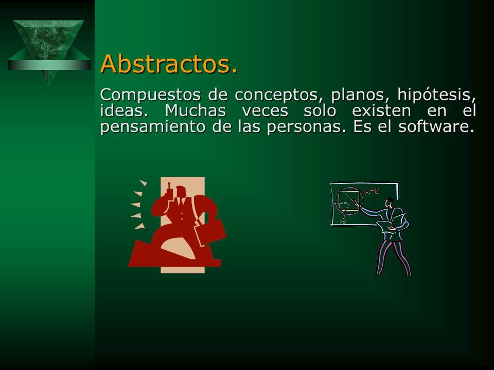Concretos. Compuestos de cosas físicas (máquinas, objetos, etc.). En cuanto a su constitución: