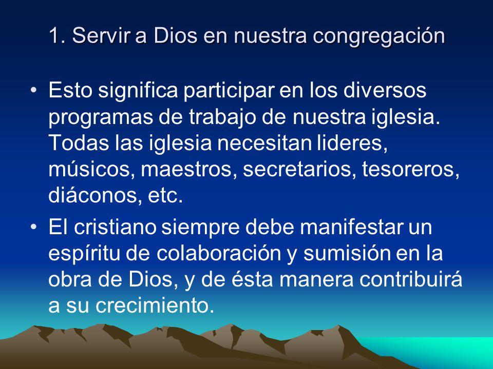 Nuestro deber con la iglesia La iglesia no es de origen humano sino divino y celestial. 1. Servir a Dios en nuestra congregación. 2. Sostener la igles