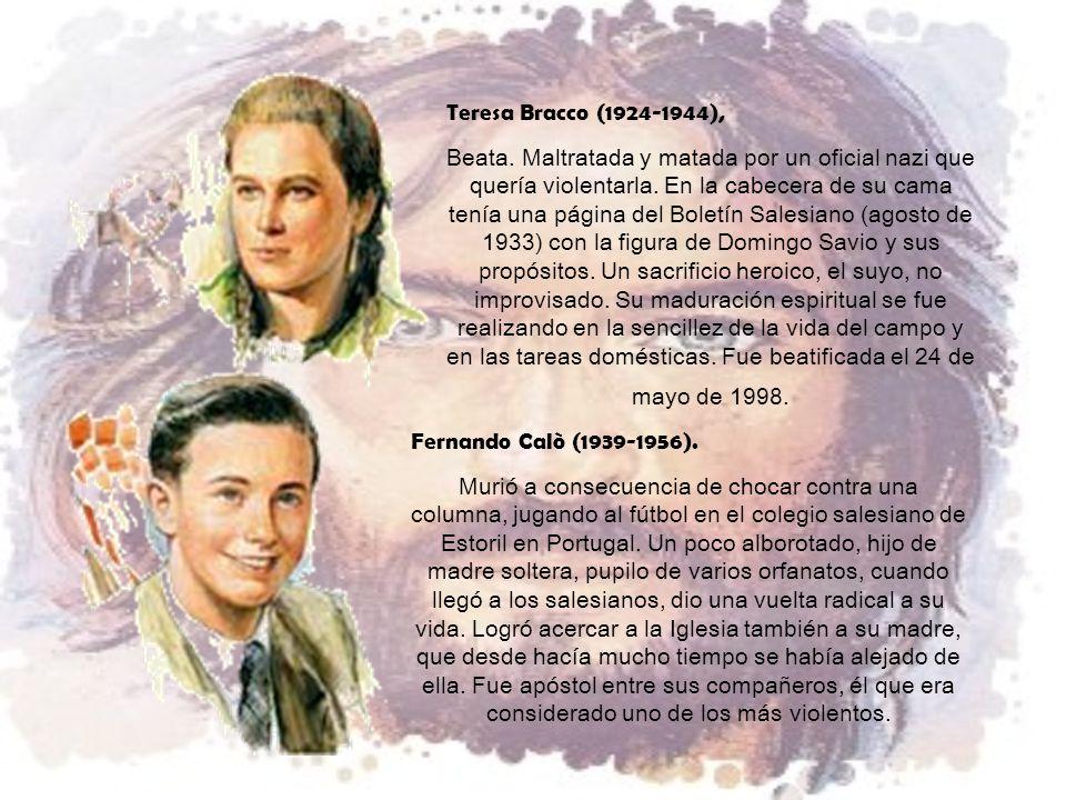 Teresa Bracco (1924-1944), Beata.Maltratada y matada por un oficial nazi que quería violentarla.