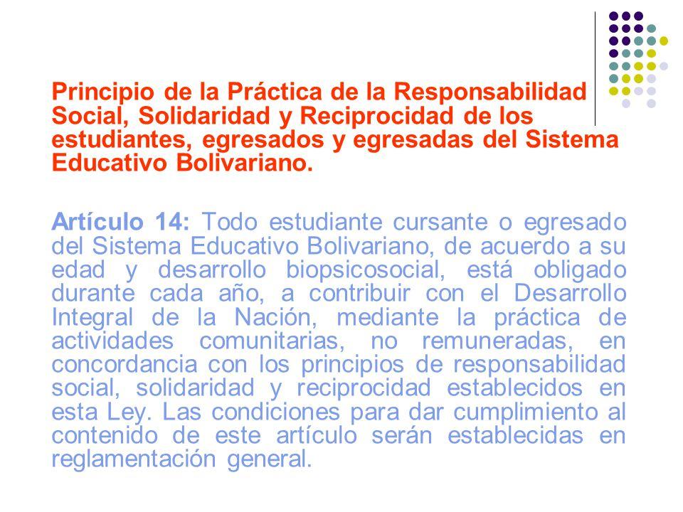 Principio de la Práctica de la Responsabilidad Social, Solidaridad y Reciprocidad de los estudiantes, egresados y egresadas del Sistema Educativo Boli