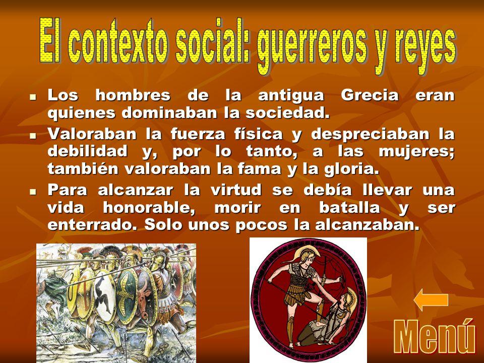 Los hombres de la antigua Grecia eran quienes dominaban la sociedad.