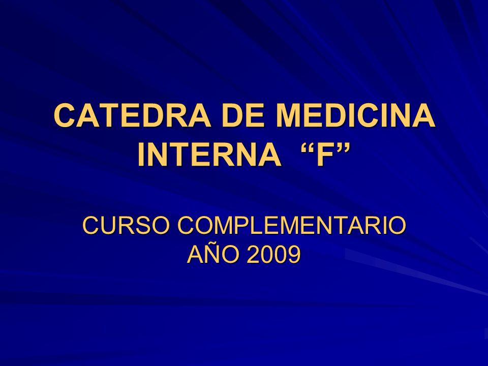 CATEDRA DE MEDICINA INTERNA F CURSO COMPLEMENTARIO AÑO 2009
