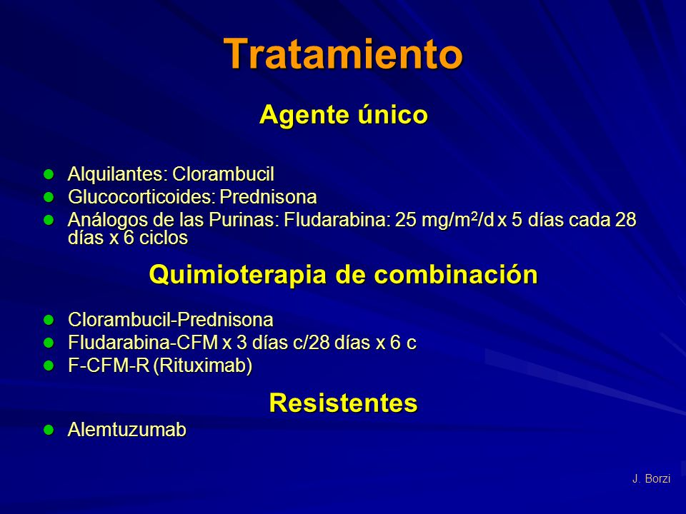 Tratamiento Agente único Alquilantes: Clorambucil Alquilantes: Clorambucil Glucocorticoides: Prednisona Glucocorticoides: Prednisona Análogos de las P