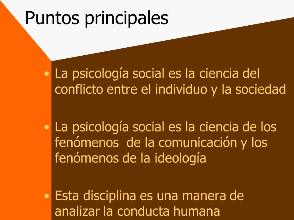 Influencia Social Los seres humanos están orientados hacia otros individuos dentro de su mismo ambiente.