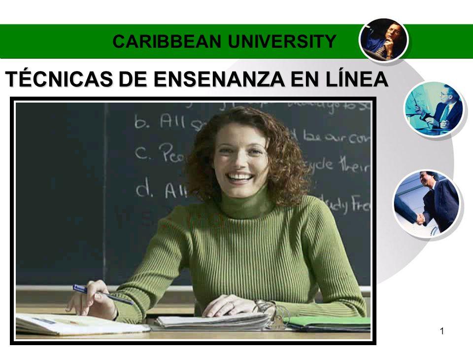 1 TÉCNICAS DE ENSENANZA EN LÍNEA CARIBBEAN UNIVERSITY